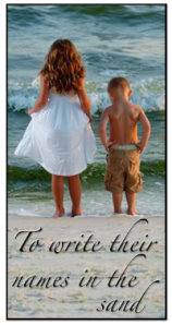 to-write-their-names-in-the-sand-bu1